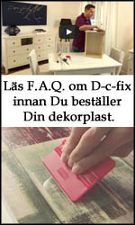 Läs F.A.Q. om D-c-fix innan Du beställer Din dekorplast.